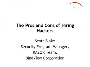 The Pros and Cons of Hiring Hackers Scott