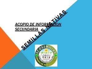 A IV T ACOPIO DE INFORMACION A N
