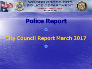 Police Report City Council Report March 2017 Dispatched