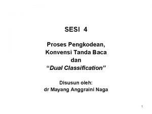 SESI 4 Proses Pengkodean Konvensi Tanda Baca dan