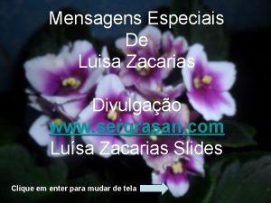 Mensagens Especiais De Luisa Zacarias Divulgao www sergrasan