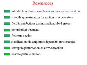 Resonances introduction driven oscillators and resonance condition smooth