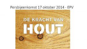 Persbijeenkomst 17 oktober 2014 EPV Programma Jurgen Kemps