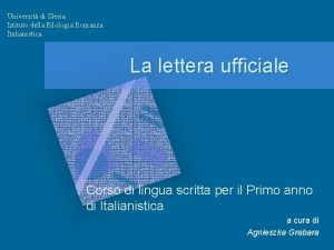 Universit di Slesia Istituto della Filologia Romanza Italianistica