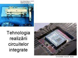 Tehnologia realizrii circuitelor integrate Handout 5 Litografia Un