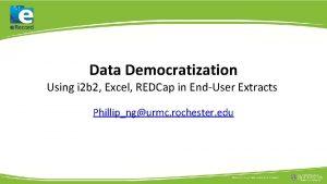 Data Democratization Using i 2 b 2 Excel