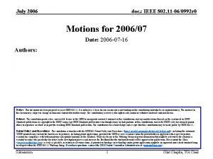 July 2006 doc IEEE 802 11 060992 r