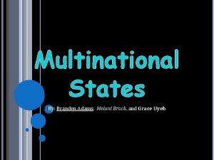 Multinational States By Branden Adams Adams Melani Brock