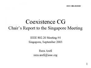 IEEE C 802 20 0382 Coexistence CG Chairs