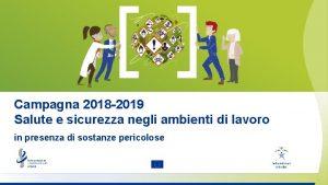Campagna 2018 2019 Salute e sicurezza negli ambienti