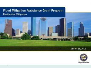 Flood Mitigation Assistance Grant Program Residential Mitigation October