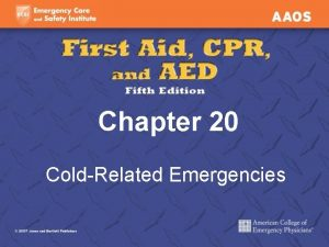 Chapter 20 ColdRelated Emergencies ColdRelated Emergencies Normal body