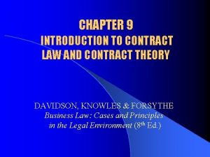 CHAPTER 9 INTRODUCTION TO CONTRACT LAW AND CONTRACT