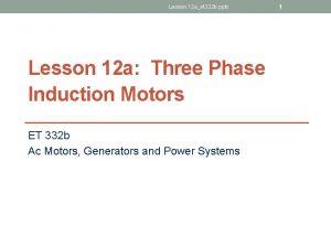 Lesson 12 aet 332 b pptx Lesson 12