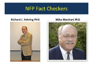 NFP Fact Checkers Richard J Fehring Ph D