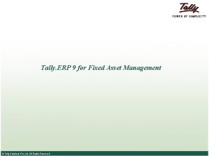 Tally ERP 9 for Fixed Asset Management Tally