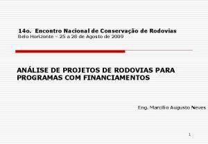 14 o Encontro Nacional de Conservao de Rodovias