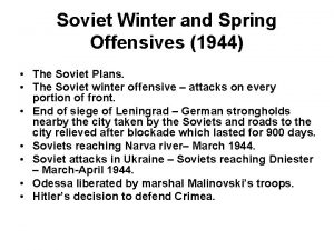 Soviet Winter and Spring Offensives 1944 The Soviet