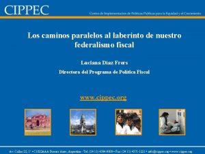 Los caminos paralelos al laberinto de nuestro federalismo