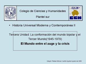 Colegio de Ciencias y Humanidades Plantel sur Historia