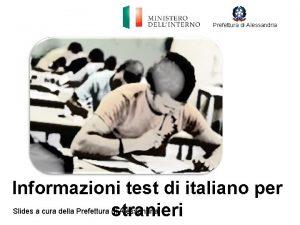 Prefettura di Alessandria Informazioni test di italiano per