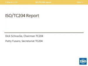 4 March 2016 ISOTC 204 report ISOTC 204