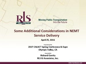 Some Additional Considerations in NEMT Service Delivery April