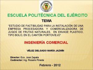 ESCUELA POLITCNICA DEL EJRCITO TEMA ESTUDIO DE FACTIBILIDAD