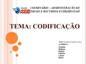 I SEMINRIO ADMINISTRAO DE MATERIAIS E RECURSOS PATRIMONIAIS