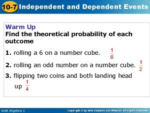 10 7 Independent and Dependent Events Warm Up