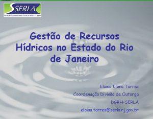 Gesto de Recursos Hdricos no Estado do Rio