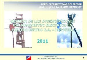 FORO PERSPECTIVAS DEL SECTOR ELECTRICO EN LA REGION