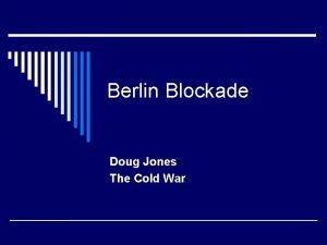 Berlin Blockade Doug Jones The Cold War Berlin