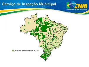 Servio de Inspeo Municipal Municpios que instituram por