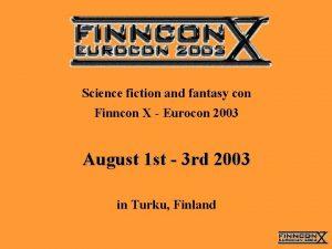 Science fiction and fantasy con Finncon X Eurocon
