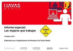 Informe especial Las mujeres que trabajan Octubre 2010