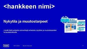 hankkeen nimi Nykytila ja muutostarpeet Lydt tst pohjasta