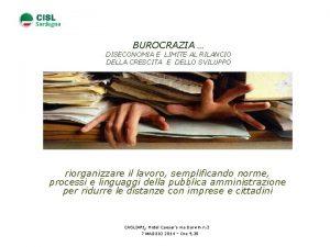 Sardegna BUROCRAZIA DISECONOMIA E LIMITE AL RILANCIO DELLA