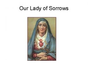 Our Lady of Sorrows The Prophecy of Simeon