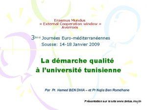 Erasmus Mundus External Cooperation window Averroes 3me Journes