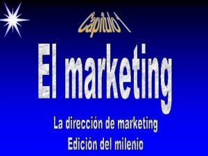 Objetivos Resumen del contenido Funciones del marketing Principales
