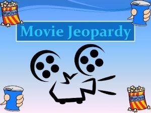 Movie Jeopardy Warmup Trivia Warmup Trivia Swing Kids