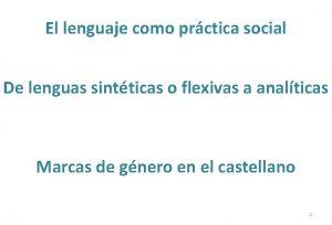 El lenguaje como prctica social De lenguas sintticas