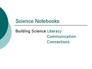 Science Notebooks Building Science Literacy Communication Connections Literacy