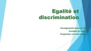 Egalit et discrimination Enseignement moral et civique Exemple