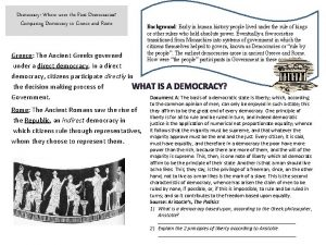 Democracy Where were the First Democracies Comparing Democracy