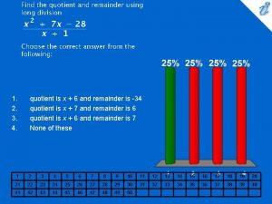 1 2 3 4 quotient is x 6