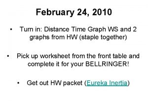 February 24 2010 Turn in Distance Time Graph