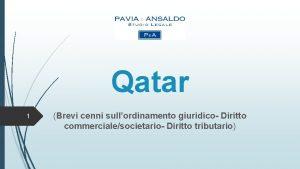 Qatar 1 Brevi cenni sullordinamento giuridico Diritto commercialesocietario