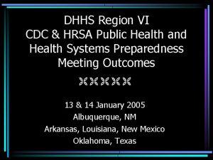 DHHS Region VI CDC HRSA Public Health and
